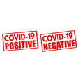 covid19-19 positive and negative signs or stamps vector image