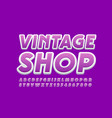 creative logo vintage shop with bright font vector image vector image