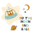 funny owl sitting in a spaceship childish print vector image