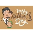 Happy Fathers Day Lettering text for greeting vector image vector image