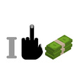 I hate money symbol of hatred and cash Bundle vector image