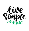 live simple slogan save earth concept vector image vector image