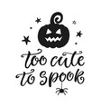 too cute to spook halloween party poster vector image vector image