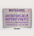 back to school - font banner latin alphabet vector image vector image