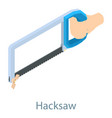 hacksaw icon isometric 3d style vector image vector image