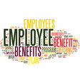 employee benefits text background word cloud vector image vector image
