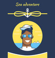 sea adventure colorful banner with cheerful sailor vector image vector image