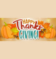 thanksgiving day greeting banner vector image vector image