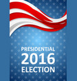USA Presidential Election 2016 flyer template vector image vector image