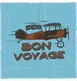 vintage airplane poster bon voyage quote biplane vector image vector image