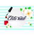 hand lettering elite nail with polish on striped vector image vector image