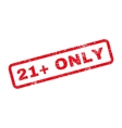 21 Plus Only Text Rubber Stamp vector image vector image