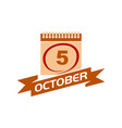 5 october calendar with ribbon vector image vector image