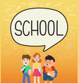 girls and boys pupils with school on speakbubble vector image vector image