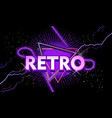 retro banner with neon light vector image vector image