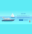 sea trip advertisement poster with nautical boat vector image vector image