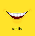 smile yellow background with realistic smiled vector image vector image