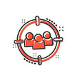 target audience icon in comic style focus on vector image vector image