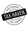 tax haven rubber stamp vector image vector image