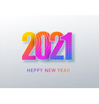 happy 2021 new year colour banner in paper style vector image vector image