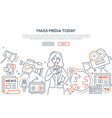 mass media today - modern line design style vector image vector image