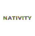 nativity concept retro colorful word art vector image