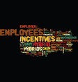 employer cash incentives to employees for hybrids vector image vector image