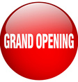 grand opening red round gel isolated push button vector image vector image