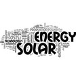 arguments against solar energy text word cloud vector image vector image