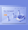 is written eco transport isometric flat banner vector image vector image