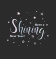 with lettering shining inside t shirt printing vector image vector image