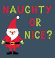 naughty or nice christmas card with santa