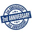 2nd anniversary blue round grunge stamp vector image vector image