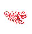 calligraphy phrase valentine s day vector image vector image
