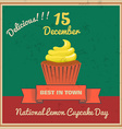 National Lemon Cupcake Day Retor Poster vector image vector image