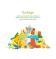 cartoon trash and garbage card poster vector image vector image