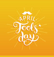 happy fools day greeting card vector image