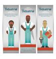 industrial workers banners set vector image vector image