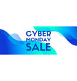 cyber monday sale banner blue liquid vector image