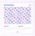 data processing concept with thin line icons vector image