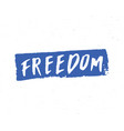 freedom lettering handwritten sign hand drawn vector image