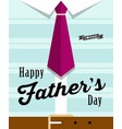 happy fathers day necktie with blue shirt vector image