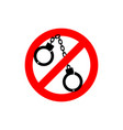 stop police handcuffs prohibited sign ban cop vector image