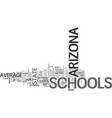 arizona schools above average for less money text vector image vector image