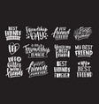 set of friends and friendship phrases handwritten vector image