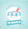 19 march clients day vector image vector image