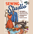 atelier sewing and tailoring sketch poster vector image vector image