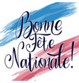 bastille day hand drawn lettering vector image