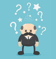 concept businessman confused with question mark vector image