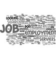 employment services text background word cloud vector image vector image
